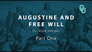 [5.05 MB] Augustine and Free Will (part 1), The Origins of Christianity, Dr. Kyle Harper