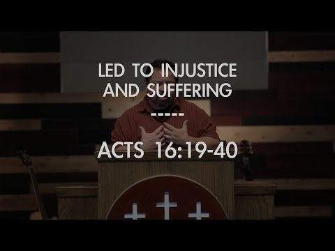 Led to Injustice and Suffering | Grace Hill Church