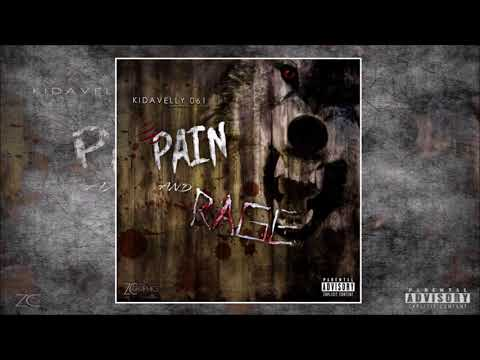 #061 Kidavelly | Pain & Rage (Official Mixtape)