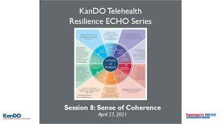 KanDO Telehealth Resilience ECHO Telementoring Series- Session 8