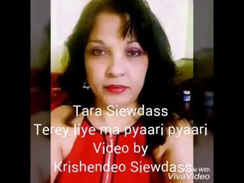 Tere Liye Maa Pyaari Pyaari-Tara Siewdass
