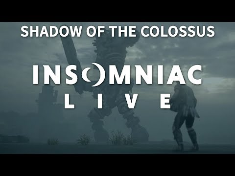 Insomniac Live - Shadow of the Colossus