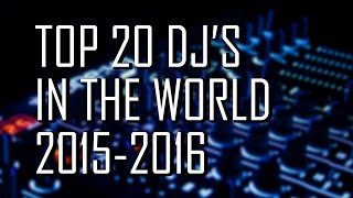 Worlds Top 20 DJs 2K16 Edition