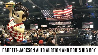 Barrett-Jackson Auto Auction and Bob's Big Boy!