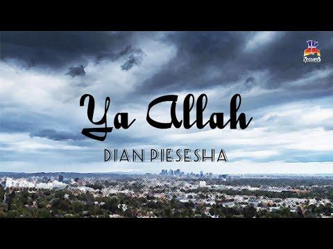 Dian Piesesha - Ya Allah (Official Lyric Video)