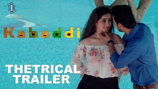 KABADDI | Movie Theatrical Trailer