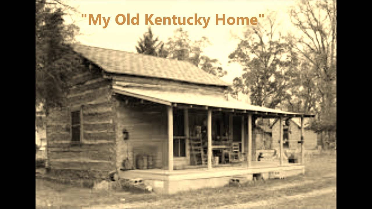 My old kentucky home by stephen foster words lyrics best for Best classic house tracks