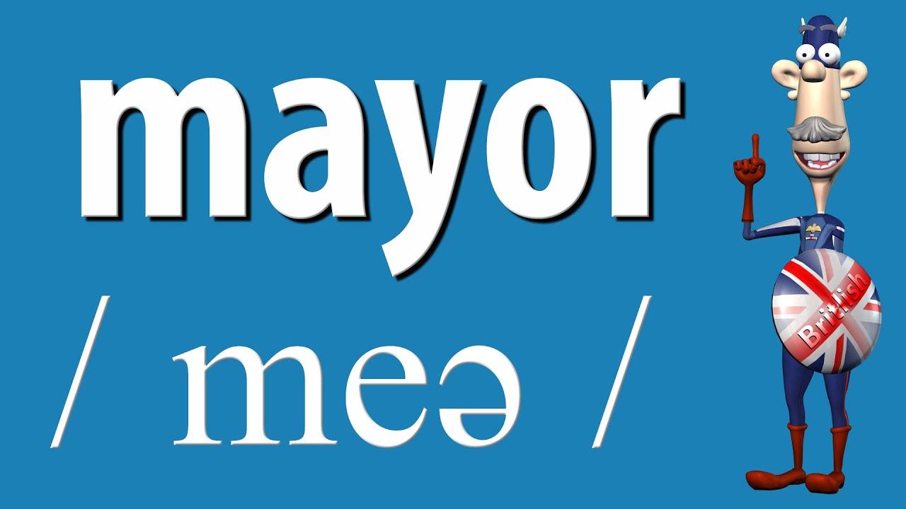 How to Say Mayor  British Pronunciation  Learn English