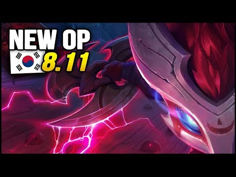 8 New OP Builds and Champs in Korea Patch 8.11 SO FAR (League of Legends)