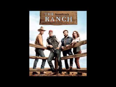 The Ranch Soundtrack - It's a Great Day to Be Alive (Travis Tritt)