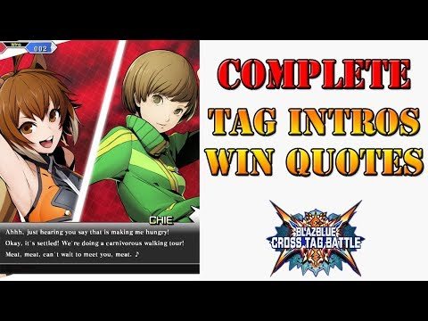 BlazBlue: Cross Tag Battle - All unique tag intros, win poses, and win quotes