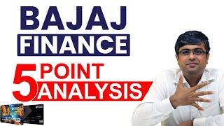 Bajaj Finance - 5 Point Analysis