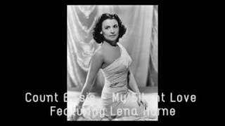 My Silent Love - Count Basie, Lena Horne