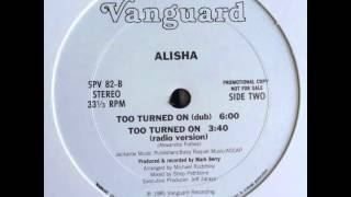 Alisha - Too Turned On (Dub) 1985