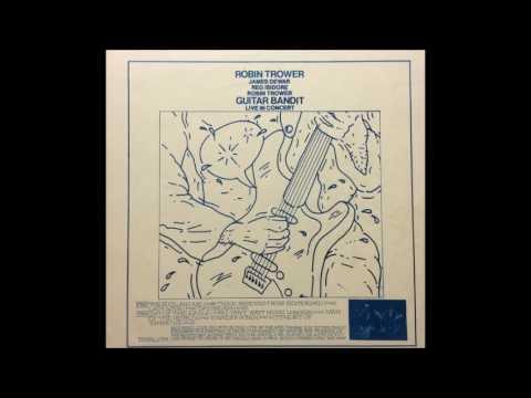 Robin Trower - Guitar Bandit (Live 1973) (TAKRL vinyl) (FULL LP)