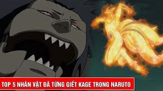 Top 5 nhân vật đã từng sát hại 1 vị Kage trong Naruto