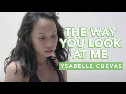 The Way You Look At Me - Ysabelle Cuevas (Official Video)