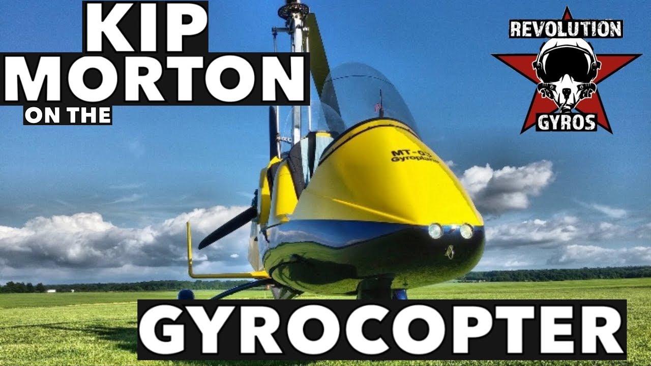 Kip Morton on the Gyrocopter