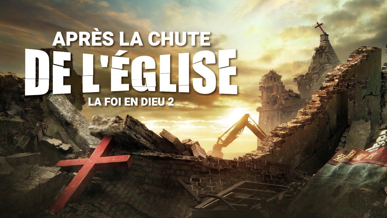 Film chrétien complet en français 2019 « La foi en Dieu 2 - Après la chute de l'église »