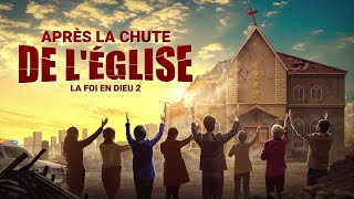 Film sur la foi « La foi en Dieu 2 - Après la chute de l'église » (histoire vraie)