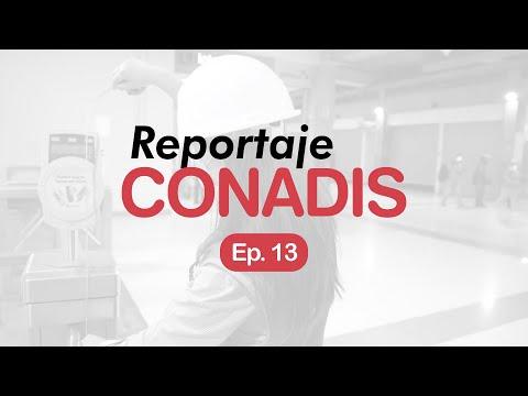 Reportaje Conadis | Ep. 13