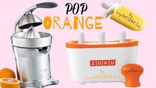 Zoku Quick Pop Maker - How To Fresh Orange Juice Ice Pops