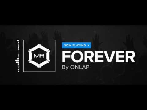 ONLAP - Forever [HD]