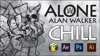 Alan Walker ► Alone (Chill Remix)