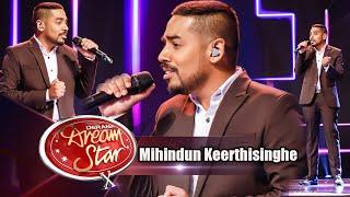 Mihindun Keerthisinghe  | Saba Nowena Heena  (සැබෑ නොවන හීන) | Dream Star Season 10 Thumbnail