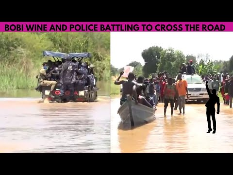 Bobi Wine & Police Find Difficult In Crossing A Flooded Road In Obongi | Extremely Dangerous
