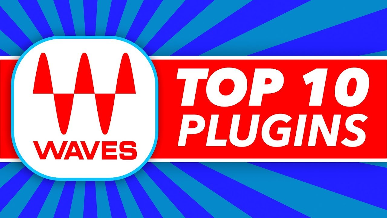 Waves Plugins: My Top 10 Picks For Radio-Ready Mixes