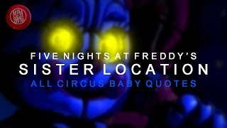 All Circus Baby Quotes (Five Nights At Freddy