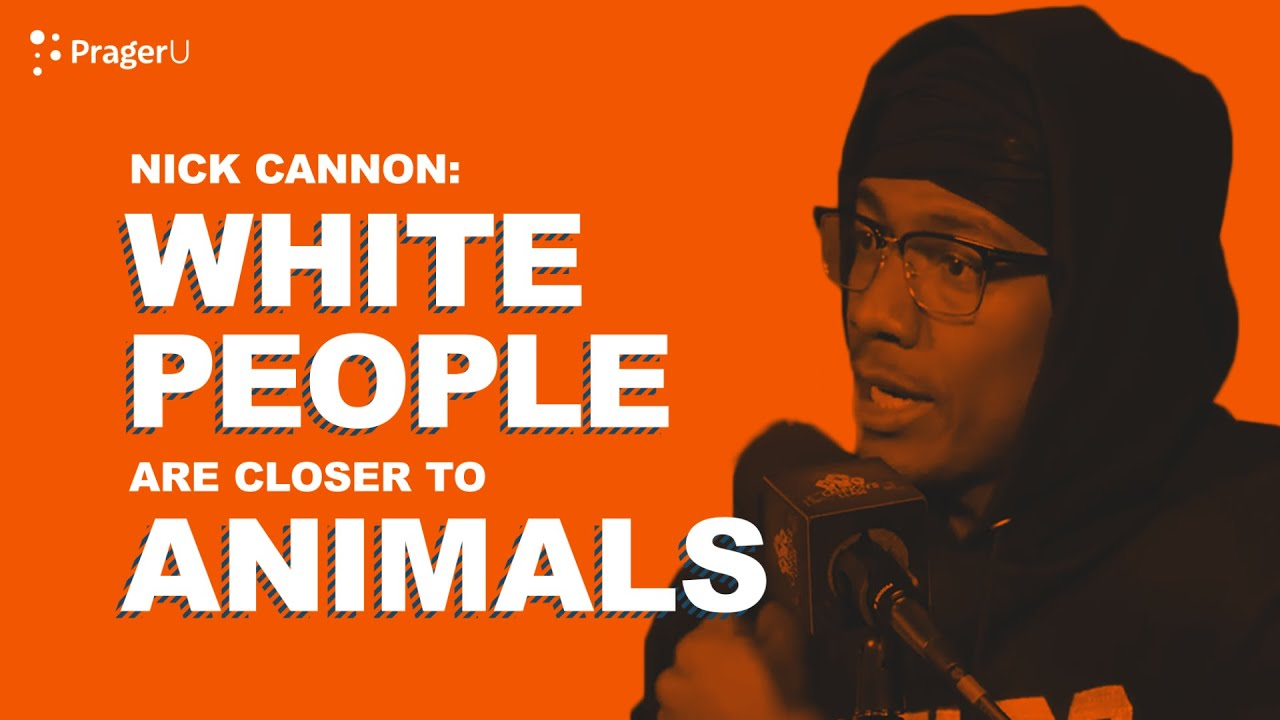 Nick Cannon: White People Are Closer to Animals