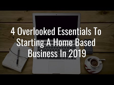 Starting A Home Based Business In 2019
