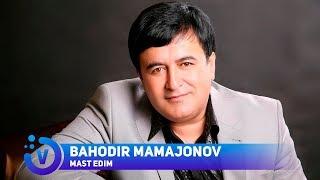 Bahodir Mamajonov - Mast edim | Баходир Мамажонов - Маст эдим (music)