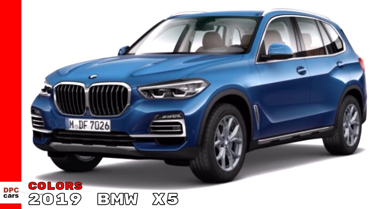 2019 Bmw X5 Colors Youtube