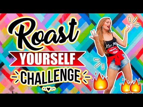 "ROAST YOURSELF CHALLENGE - KATIE ANGEL ""TEMA ORIGINAL"""