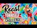 ROAST YOURSELF CHALLENGE - KATIE ANGEL