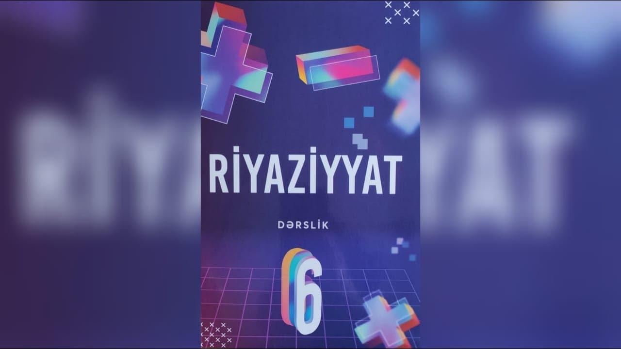 Riyaziyyat 6-ci sinif . sehife 7 / Rasim Aliyev