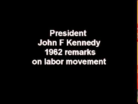 President John F Kennedy speaking in 1962 on Labor Movement