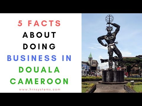 5 FACTS ABOUT DOING BUSINESS IN CAMEROON 2018, BUSINESS IN DOUALA, DOUALA MAP, CAMEROON POPULATION,