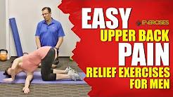 EASY Upper Back Pain Relief Exercises For Men