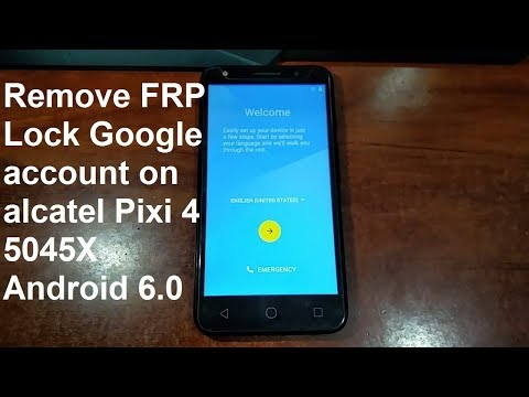 how to remove google account on alcatel pixi 4 5045x 5045d android 6.0