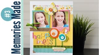 Memories Made #3 Scrapbooking Process Video: Happiness