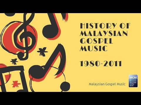 Malaysian Gospel Music - History and Development through the years