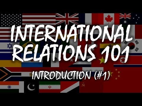 International Relations 101 (#1): Introduction