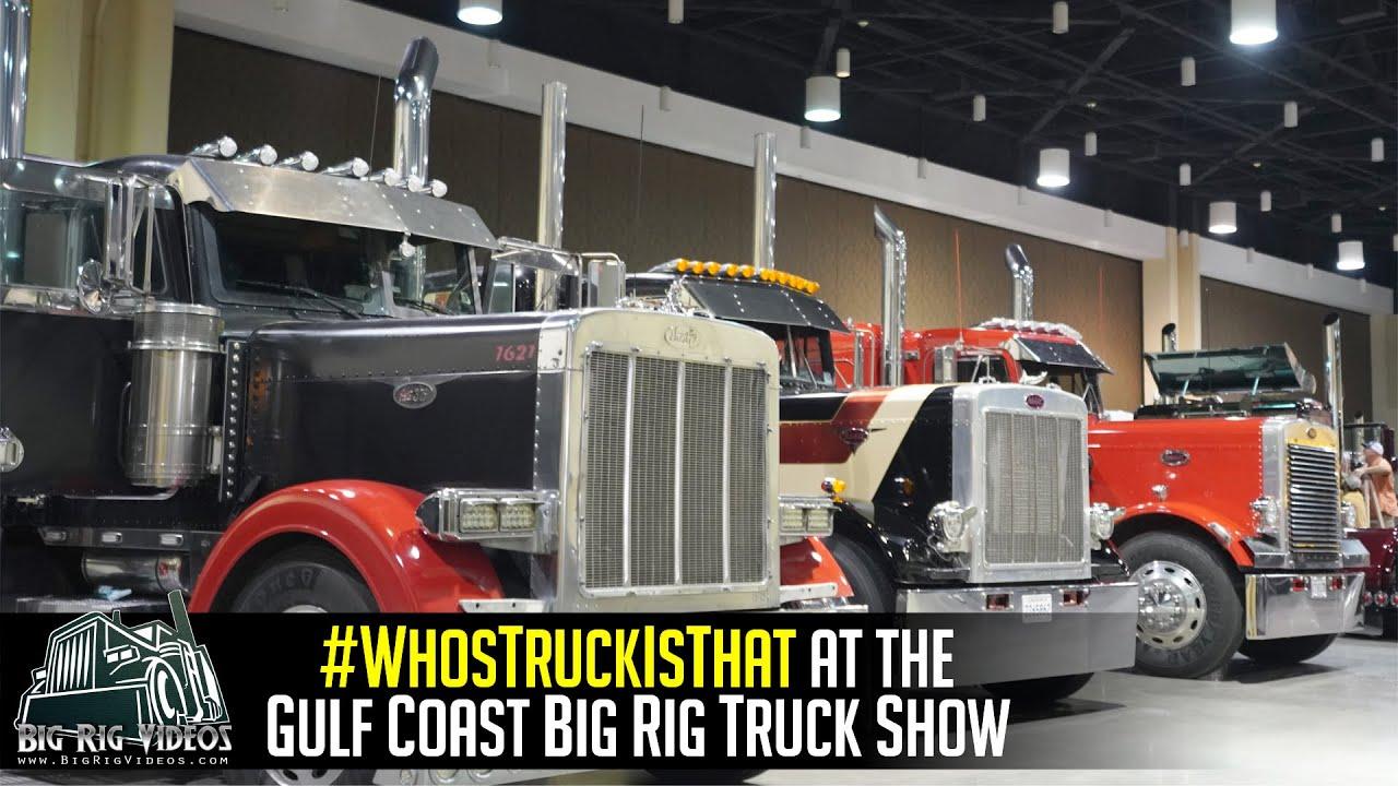 #WhosTruckIsThat | Gulf Coast Big Rig Truck Show