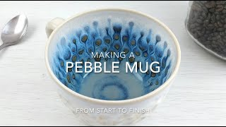 Making a Pebble Cup from start to finish