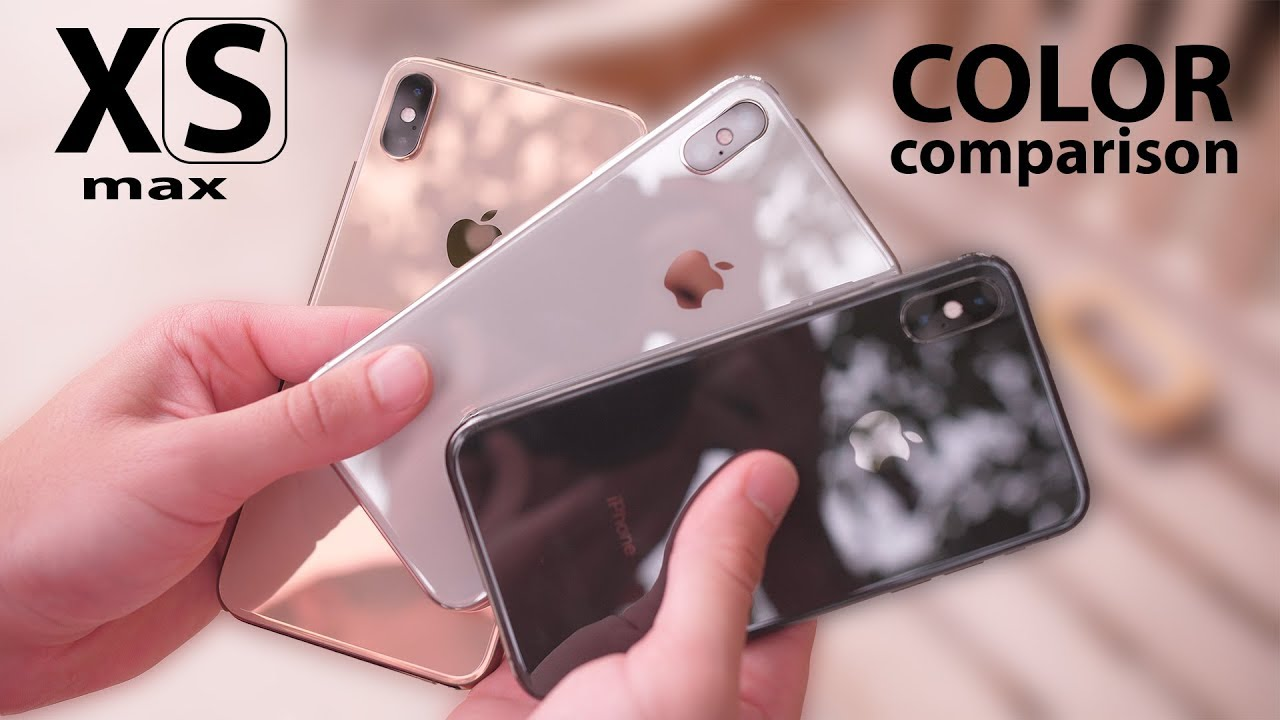 Iphone Xs Max Gold Vs Space Grey Vs Silver Youtube