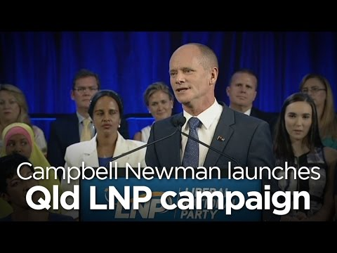 Campbell Newman launches Qld LNP campaign